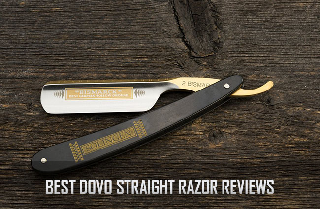 7 Best Dovo Straight Razor Reviews