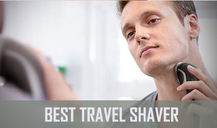 Best Travel Shaver for Men